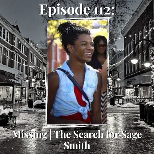 Episode 112: Missing   The Search for Sage Smith