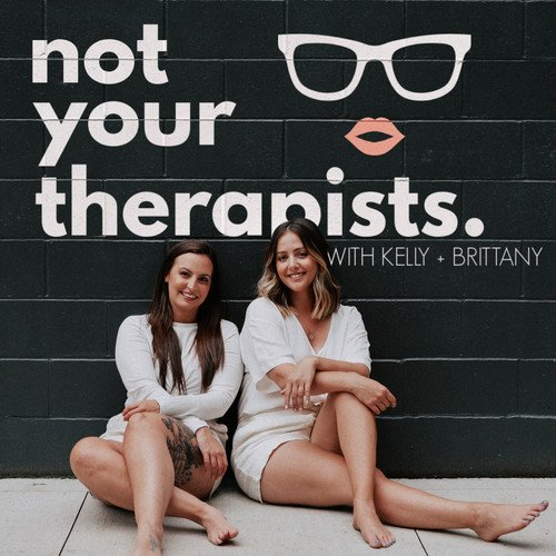 Not Your Therapists