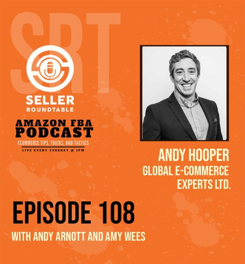 How To Expand Your Amazon Private Label Business Worldwide - Andy Hooper  - Part 2