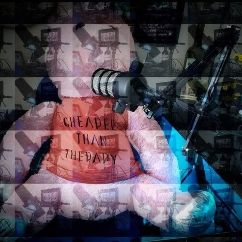 Cheaper Than Therapy Podcasts