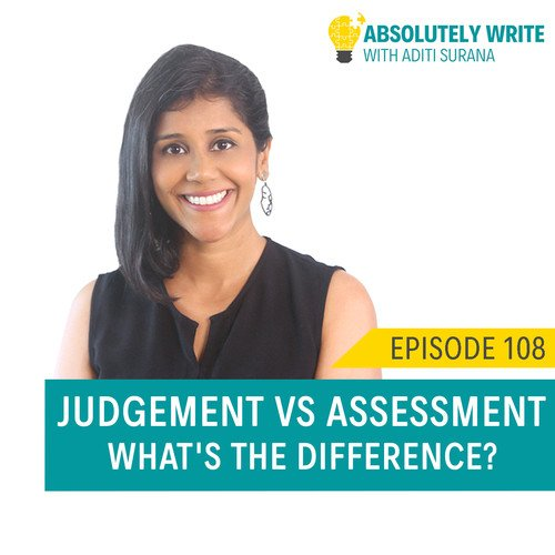 Ep. 108: Judgement vs Assessment - What's the difference?